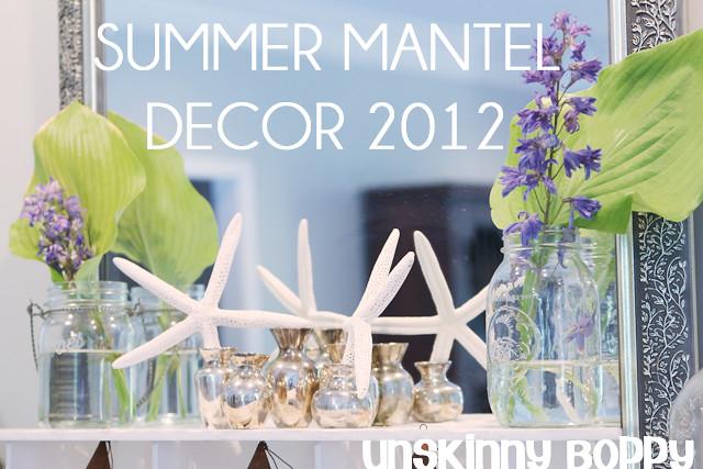 Summer 2012 Mantel 3