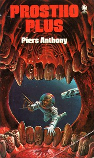 Prostho Plus by Piers Anthony. Sphere 1974. Cover artist Bruce Pennington