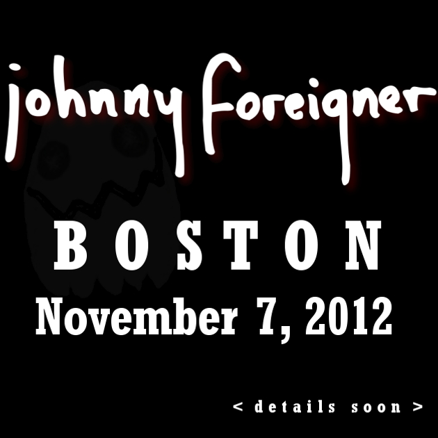 JOHNNY FOREIGNER | BOSTON | 7 NOV.