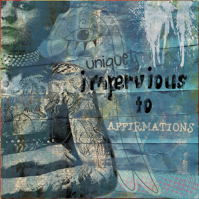 Uniquely Impervious to Affirmations