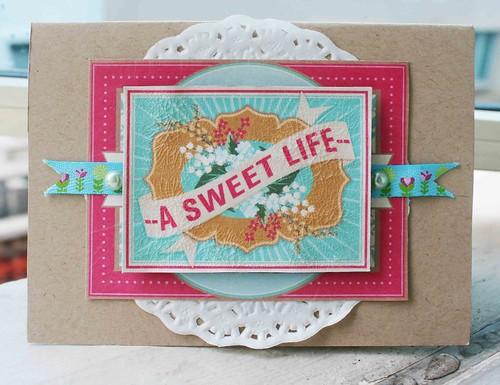 A sweet life card