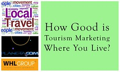 Live Survey: How good is tourism marketing where you live? @thetravelword @localtravels @ronmader