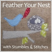 Feather Your Nest with Stumbles & Stitches