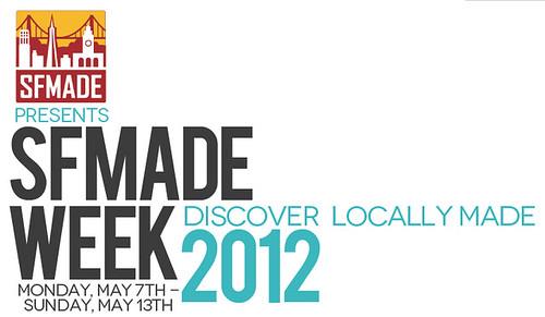 SFMade Week 2012