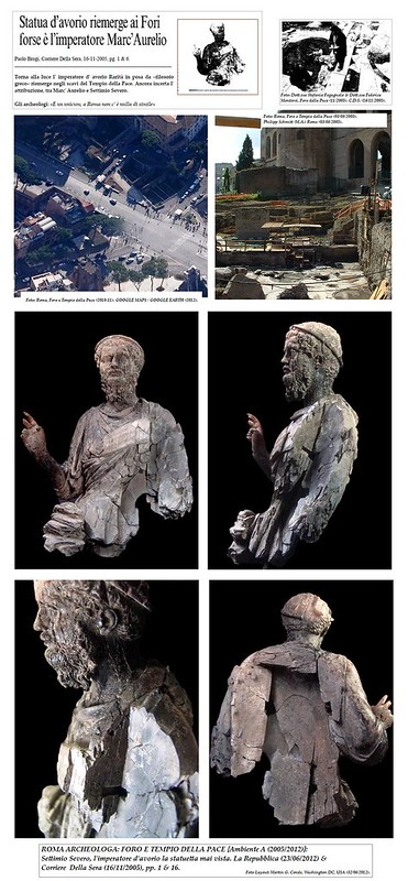 ROMA ARCHEOLOGA, FORO E TEMPIO DELLA PACE: 'Statua d' avorio remerge ai Fori forse e` l' imperatore Marco Aurelio. Corriere Della Sera (16/11/2005), pp. 1 & 16. &  FORO E TEMPIO DELLA PACE: 'effige di Settimio Severo,' LA REPUBBLICA (23/06/2012).