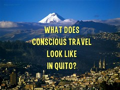 What does conscious travel look like in Quito? @PembridgeAnna @ConsciousHost