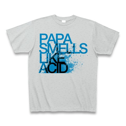 PAPA SMELLS LIKE ACID(空色)