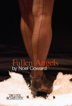 Fallen Angels at Theater Schmeater