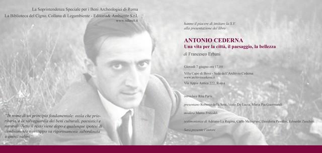 ROMA ARCHEOLOGIA: Antonio Cederna, l'instancabile; «Scrivo da sempre lo stesso articolo, finché le cose non cambieranno continuerò imperterrito a scrivere le stesse cose», di Antonio Cederna. IL FATTO QUOTIDIANO/ Patrimoniosos.it (11/08/2012).