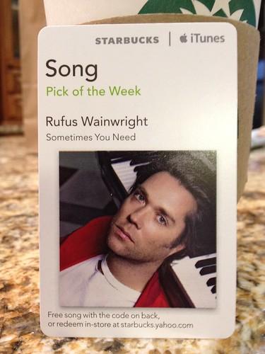 Starbucks iTunes Pick of the Week - Rufus Wainwright - Sometimes You Need