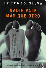 Lorenzo Silva, Nadie vale más que otro