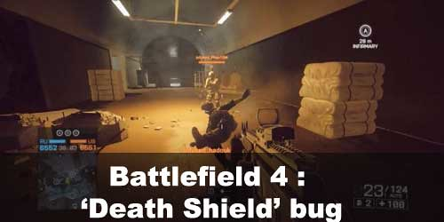 Battlefield 4: 'Death Shield' game-breaking bug found