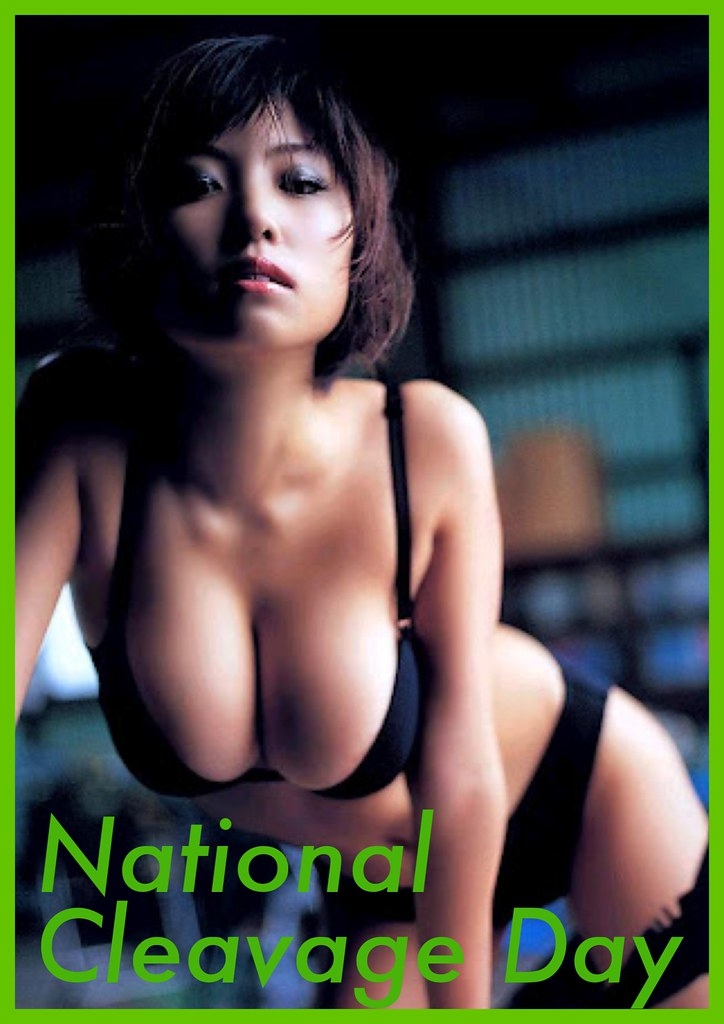 HAPPY NATIONAL CLEAVAGE DAY-
