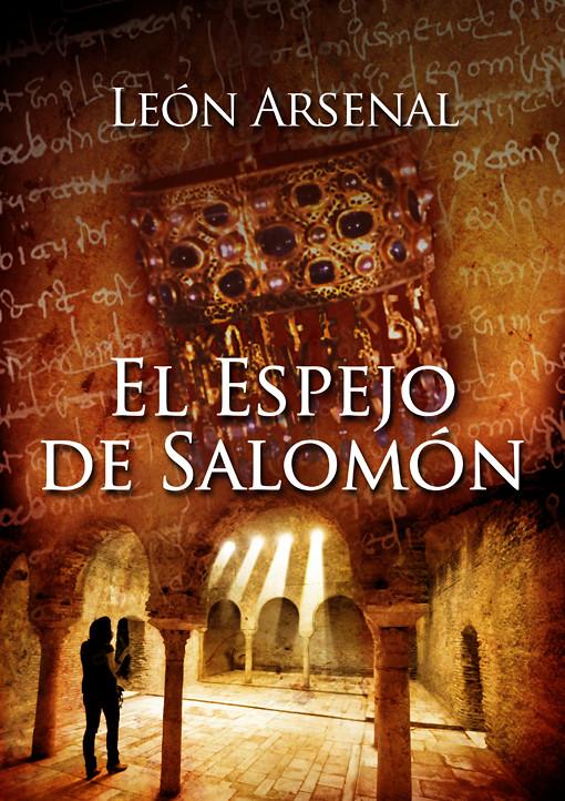 El Espejo de Salomón de León Arsenal (pablouria.com)