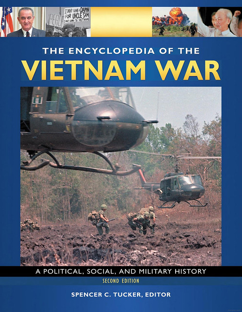 The Encyclopedia of the Vietnam War - A Political, Social, and Military History - by Spencer C. Tucker