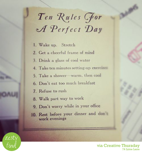 {zesty find} 10 rules for a perfect day