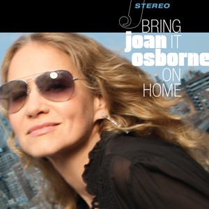 Joan Osborne, Bring It On Home