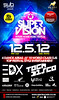 SuperVision - Future House Music Festival