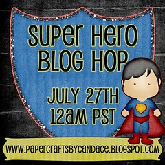 Super Hero Blog Hop