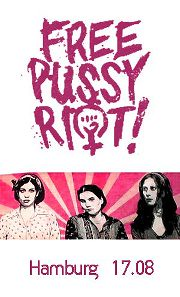 Hamburg Pussy Riot poster - 8/17/2012