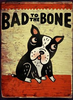 BAD TO BONE BOARD