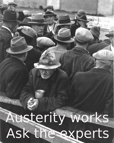 Austerity works. Ask the experts. by Teacher Dude's BBQ