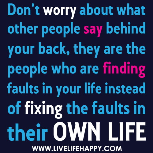 Don't Worry about What Other People Say