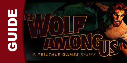 The Wolf Among Us Episode 4 Wiki Guide