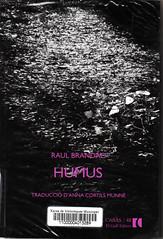 Raul Brandao, Humus