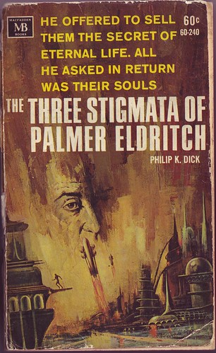 Philip K Dick - The Three Stigmata of Palmer Eldritch