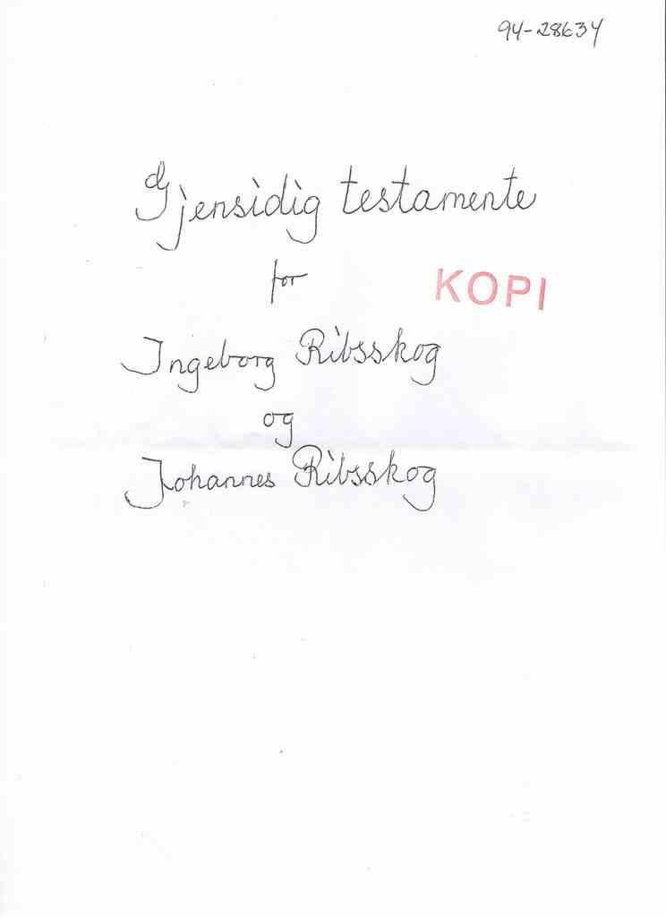 Testamente Ingeborg og Johannes Ribsskog 4