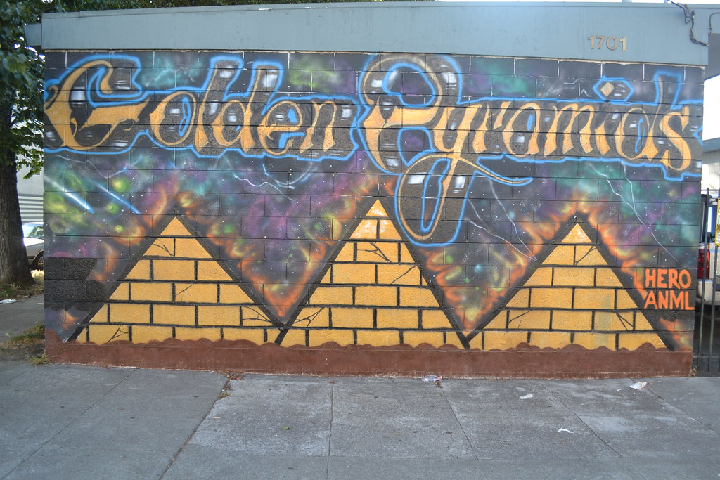 GOLDEN PYRAMIDS, HERO, SELF, ANEML, Street Art, Graffiti, Oakland