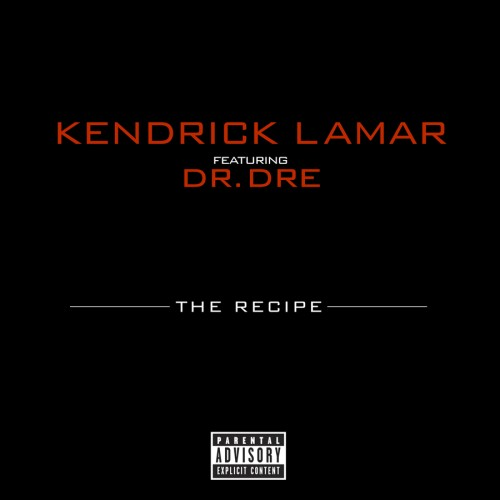kendrick-lamar-dr-dre-the-recipe