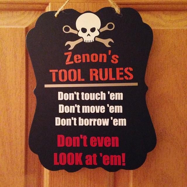 Tool Rules sign