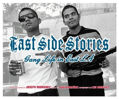 East Side Stories - Gang Life in East L.A.