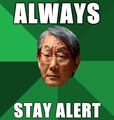 6 – Stay Alert