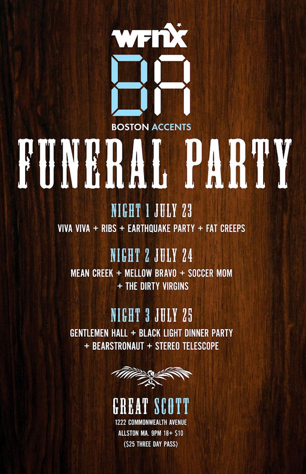 WFNX Boston Accents Funeral Party Three-Night Throwdown etc.