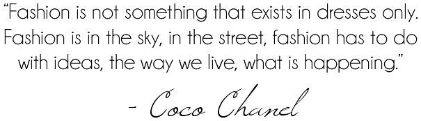 Coco Chanel Fashion Quote