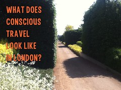 What does conscious travel look like in London? @PembridgeAnna @ConsciousHost