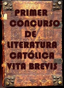 Concurso de Literatura Católica Vita Brevis 4