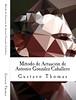 Libro del Método de actuación de  Antonio González Caballero (2012)