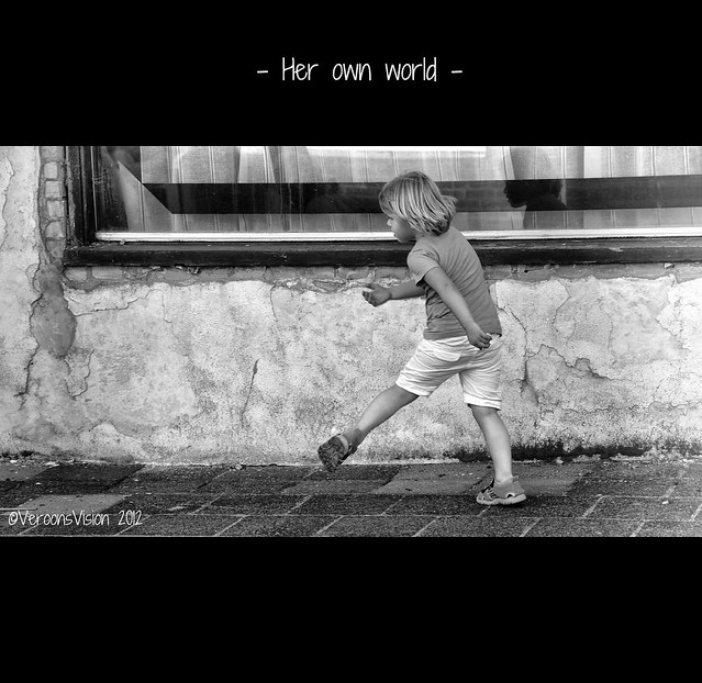 - Her own world -