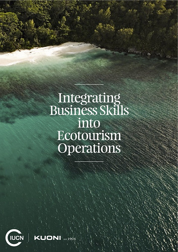 Integrating Business Skills into Ecotourism Operations 2012 @KuoniGroup @theblueyonder @IUCN