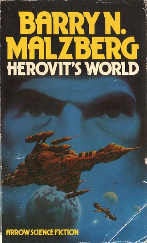 Herovit's World by Barry N. Malzberg. Arrow 1976. Cover artist David Bergen