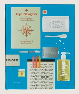 Cover of Type Navigator: The Independent Foundries Handbook