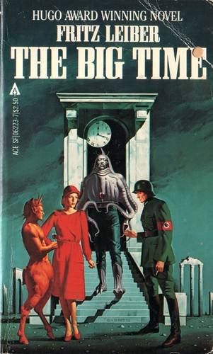 The Big Time by Fritz Leiber. Ace 1982. Cover art Vincent Di Fate
