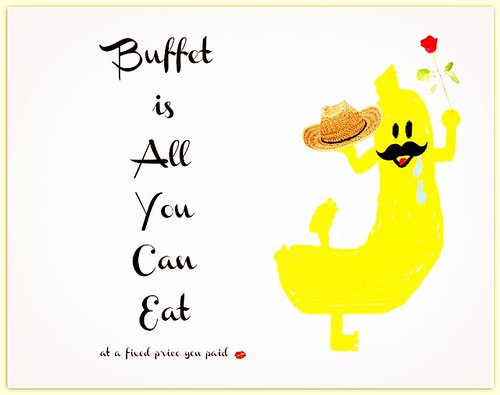buffet is all you can eat at fixed price you pay