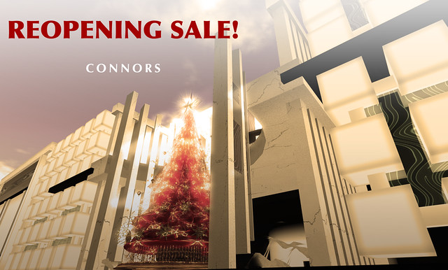 REOPENING SALE CONNORS