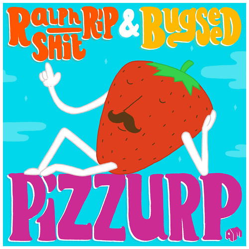 Pizzurp...