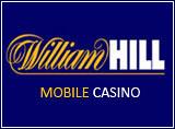William Hill Mobile Casino Review
